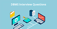 Top DBMS Interview Questions & Answers (Updated 2019)