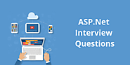 Top 30+ ASP.Net Interview Questions & Answers