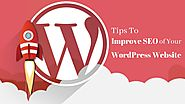 Tips To Improve SEO of Your WordPress Website | Posts by D Joshi | Bloglovin'