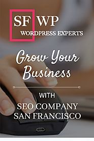 Grow Your Business With San Francisco SEO Company