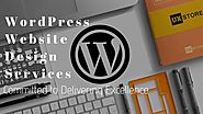 WordPress Website Design Services Committed to Delivering Excellence