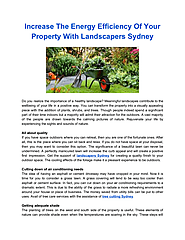 Increase The Energy Efficiency Of Your Property With Landscapers Sydney