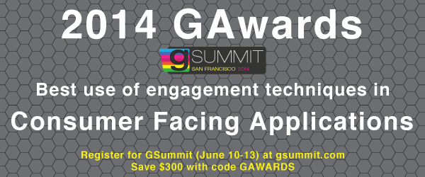 Headline for 2014 GAwards: Best Use of Engagement Techniques in Consumer Facing Applications