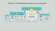 What is the wireframe and what is its interest?