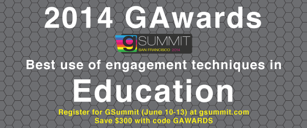 Headline for 2014 GAwards: Best Use of Engagement Techniques in Education