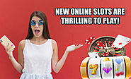 New Online Slots are thrilling to play! - olivecasino.over-blog.com