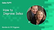 How to Improve Sales | Profitable Sales Strategy Video | Gordon & Jill Viggiano