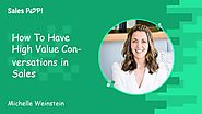 How to Have a Sales Conversation | Michelle Weinstein