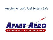 Keeping aircraft fuel system safe