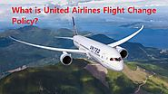 United Airlines Flight Change Policy +1-800-847-2317