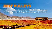 Doppstadt - FAC Belt Pulleys move the largest transporting plants worldwide