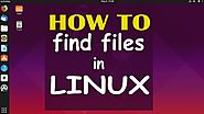 How to Find a File in Linux in All Directories | Linux Tutorial