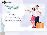 Travel Apps - A Route to Smart Mobility Solutions for the Travel Industry