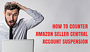 How Can I Reactivate My Seller Account After Suspension? | E-com Partners