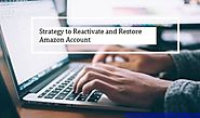 How to Reactivate Your Inactive Amazon Seller Account: 9 Steps | E-com Partners