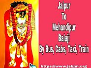 Jaipur To Mehandipur Balaji By Bus, RSRTC, Train, Cab, Taxi