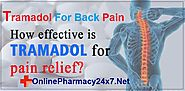Tramadol For Back Pain || Where To Buy Tramadol Online