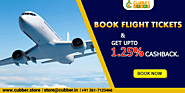 Book Flight Online and Get 1.25% Cashback on Cubber Store