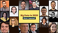 What Big Data Might Bring in 2020: Experts Predictions!