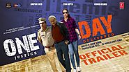 One Day: Justice Delivered Film, Trailer, Story, Songs, Cast, Budget, Release Date, Box Office