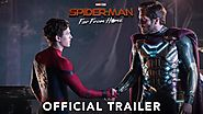 Spider-Man: Far From Home Movie Trailer, Budget, Box Office, Review, Cast