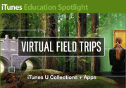 Virtual Field Trips: iTunes U Collections and Apps