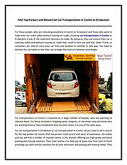 Find Top Packers and Movers for Car Transportation in Cochin or Ernakulum