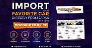 Import your favorite car directly from Japan at a very discounted price.