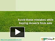Avoid these mistakes while buying mowers from sale
