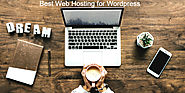 Get ideas for Best Web Hosting for Wordpress