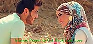 Best Powerful Dua For Bringing Lost Love Back