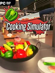 Cooking Simulator [v 1.3.0.13396] (2019) PC Game Download - Online Information