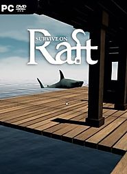 Survive on Raft (2019) PC Game Download - Online Information