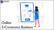 How to Start an Online E-Commerce Business
