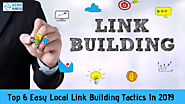 Top 6 Easy Local Link Building Tactics In 2019