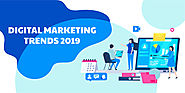 Top 5 Digital Marketing Trends to Follow in 2019