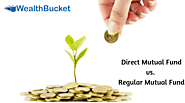 Direct Plan vs. Regular Plan: Which is Best for your Mutual Fund Investment