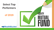 Best Equity Mutual Funds | Buy Top-Performers of 2019 | WealthBucket |