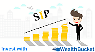 How to Invest in SIP | Process to Invest and Evaluate | WealthBucket |