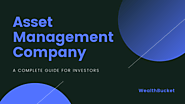 Asset management company | Top 10 AMCs in India | WealthBucket |