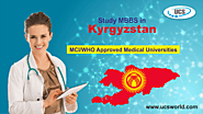 MBBS in Kyrgyzstan - Eligibility, Fees and Admission Process for Indians