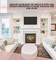 Update Your Next Fix and Flip with the Design Strategies to Make a House Feel Like Home - Real Estate Investing for W...