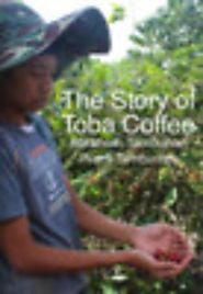 The Story of Toba Coffee by Abraham Tambunan & Riam Tambunan