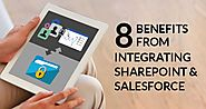 8 Benefits from Salesforce SharePoint Integration