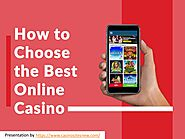 PPT - How To Choose Best Online Casino?