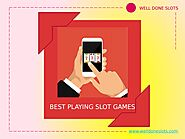 Best Playing Online Slot Games by - Issuu