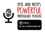 Pete & Patti's Powerful Particulars! The Law of Attraction Made Easy - Pete Cohen