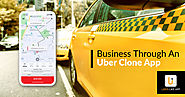 Reimagine Your Business Through An Uber Clone App – Uber Like App