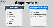 Django Migrations and Database Connectivity - An Excellent concept made Easy! - DataFlair