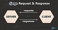 Django Request-Response Cycle - An easy to follow guide - DataFlair